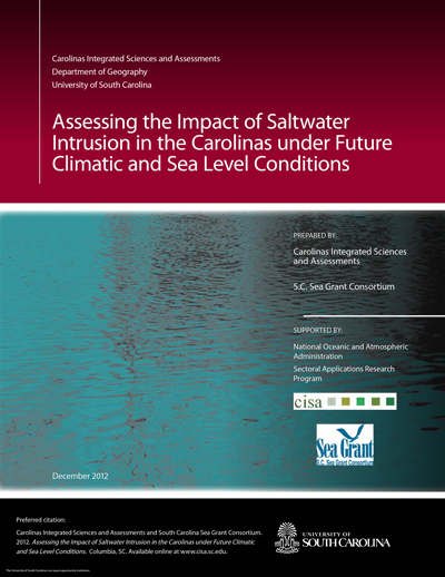 Assessing the Impact of Saltwater Intrusion in the Carolinas under Future Climatic and Sea Level Conditions